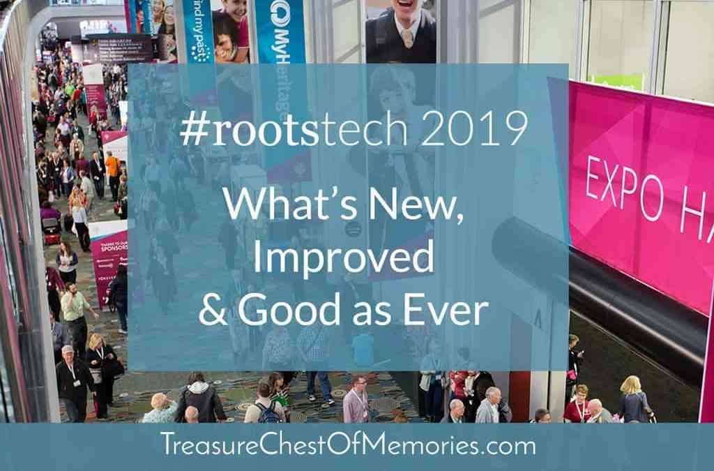 RootsTech 2019: What's New, Improved, and Good as Ever
