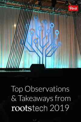 Top Observations and Takeways from RootsTech 2019 Pinnabable graphic