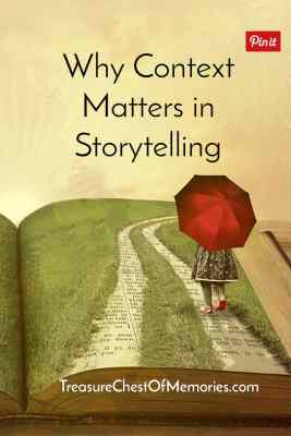 Why Context Matters in Storytelling pinnable graphic