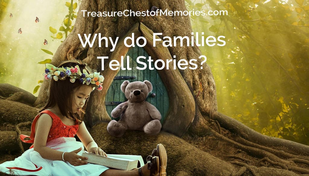 Why do Families Tell Stories?