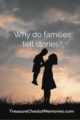Why do families tell stories pinnable graphic with mother and child