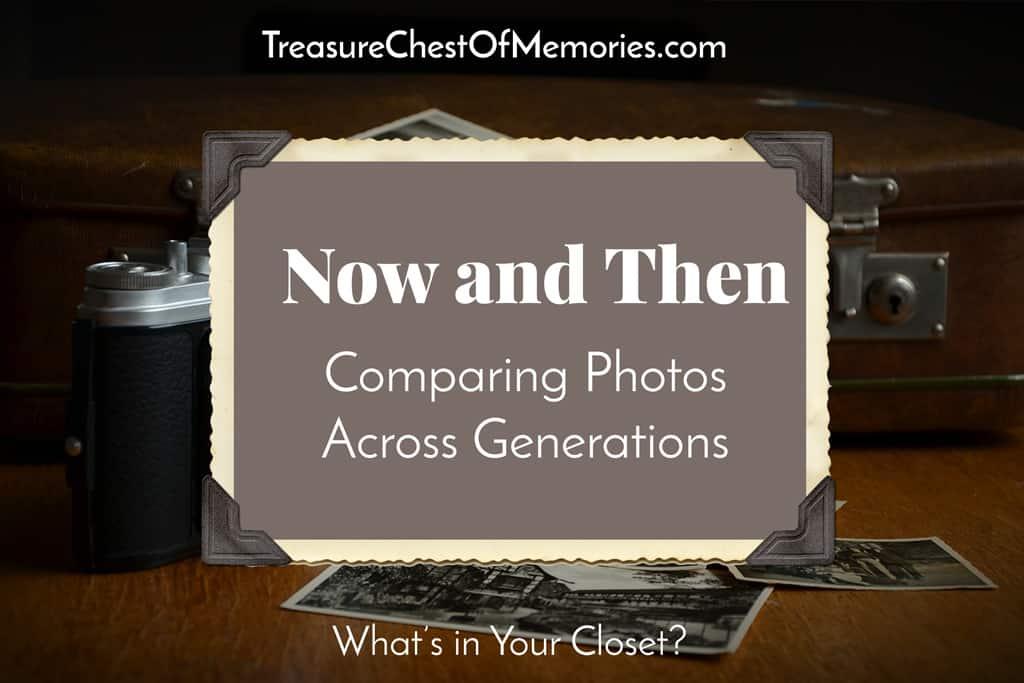 cOMPARING PHOTOS ACROSS GENERATIONS