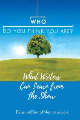 Who Do You Think You Are - What writers can learn from the show