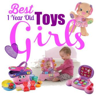 Best Toys 1 Year Old Girls
