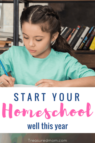 Start Your Homeschool Year Well