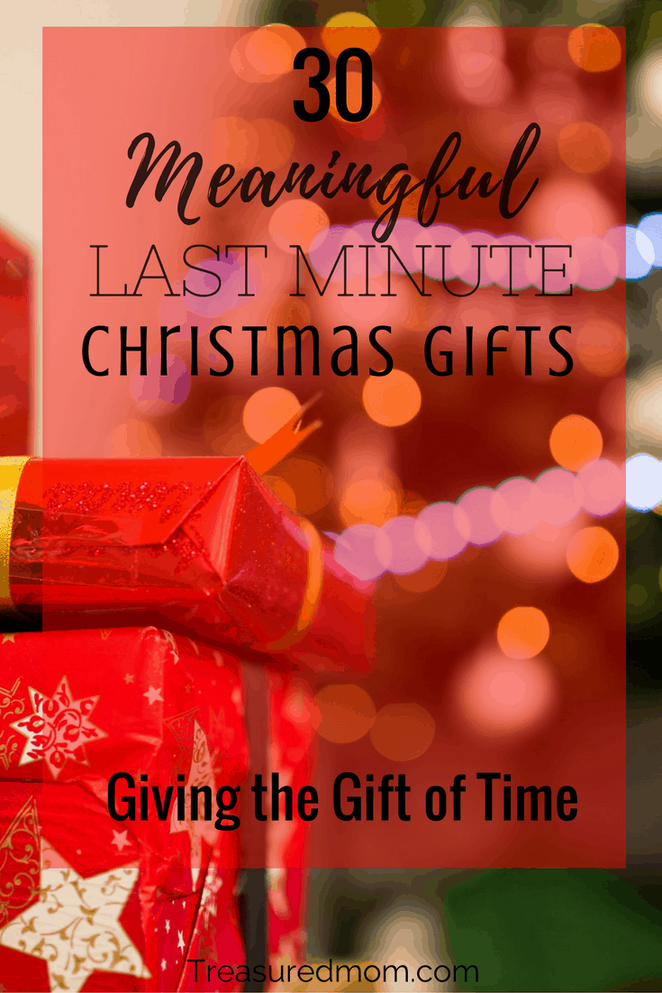 30 Meaningful Last Minute Christmas Gifts - Treasured Mom