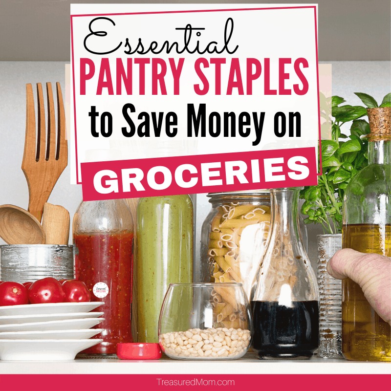 Frugal Pantry staples pasta, sauce,