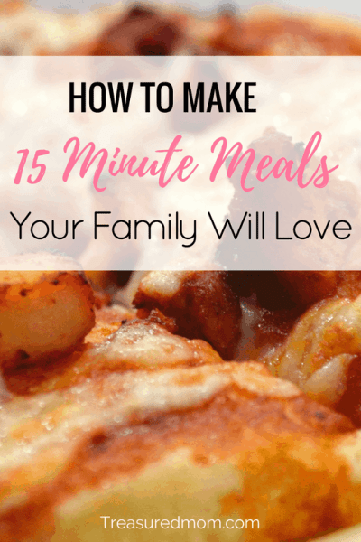 15-Minute Meals Your Family Will Love
