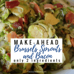 These taste amazing! Bacon always makes things better, right? Make-Ahead Brussels Sprouts and Bacon is the perfect make-ahead side dish for any dinner. Serve it as a Thanksgiving side dish, Christmas side dish or potluck side dish. This is even a 2-ingredient side dish.