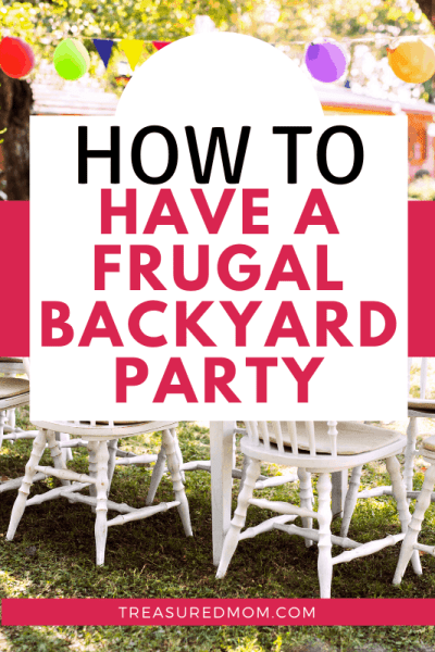 table, chairs and decorations for how to plan a backyard bbq party on a budget
