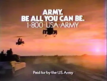 In the 1980-1990's, the Army's catch phrase defined positive messaging.