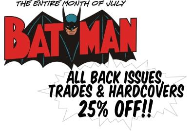 Summer Movie Sale #3: All July BATMAN Sale!
