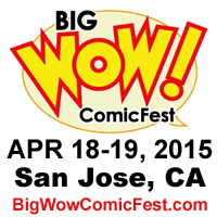 Big Wow! ComicFest ADVANCE tickets available!