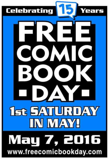 Free Comic Book Day is SATURDAY 7 May!