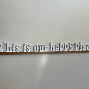 This is Our Happy Place wood Letters