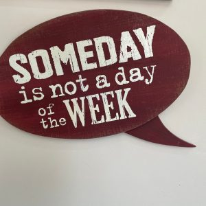 Someday Sign