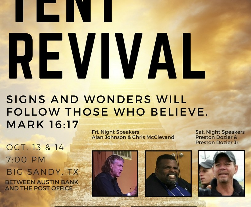 Tent Revival in Big Sandy – Oct. 13 & 14