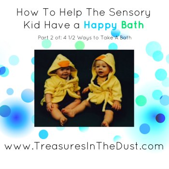 How to Help the Sensory Child Have a Happy Bath