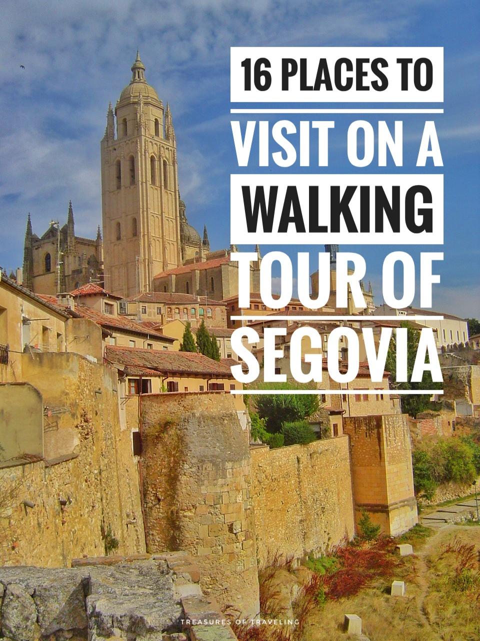 16 Places to Visit on a Walking Tour of Segovia!
