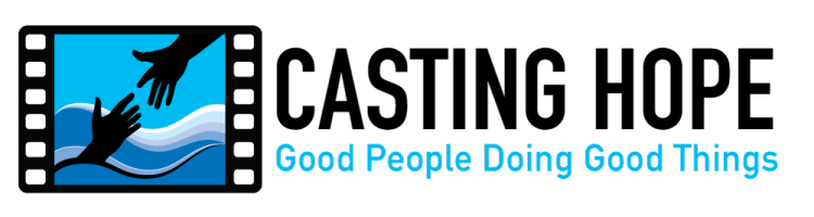 Casting Hope - Good People Doing Good Things