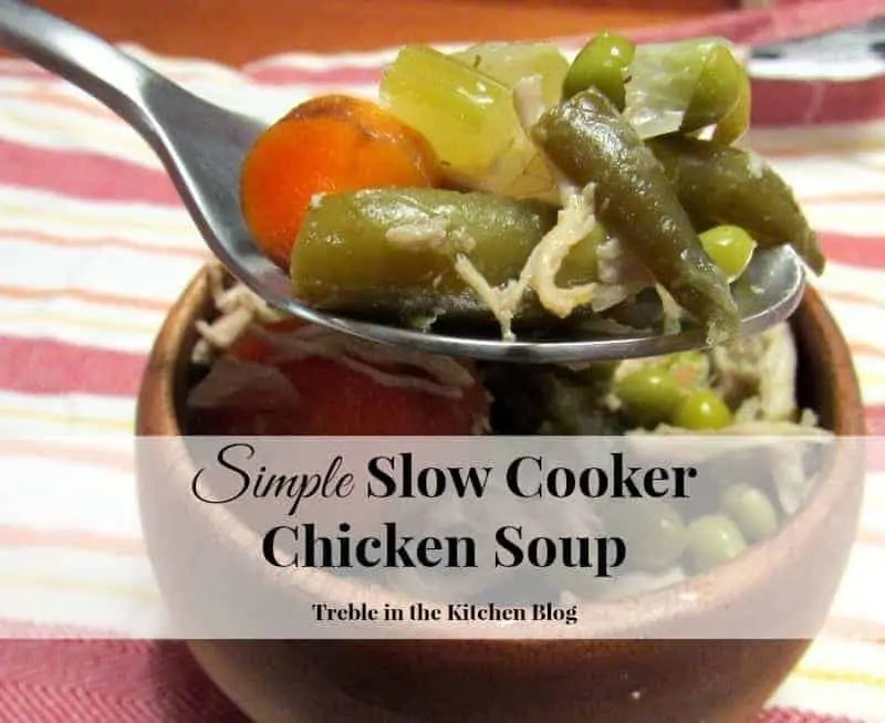 Simple Slow Cooker Chicken Soup via Treble in the Kitchen Blog