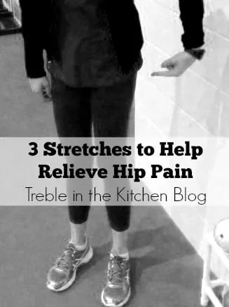 3 Stretches to Relieve Hip Pain via treble in the kitchen