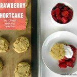 Strawberry Shortcake {low FODMAP, Grain-Free, Gluten-Free}