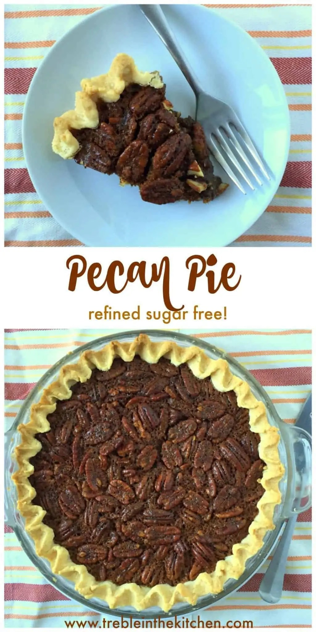 Pecan Pie from Treble in the Kitchen
