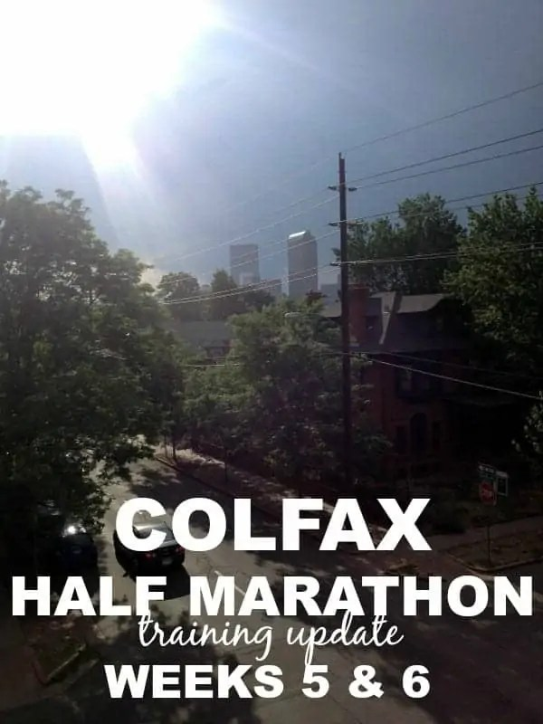 Colfax Half Marathon weeks 5 and 6 via Treble in the Kitchen