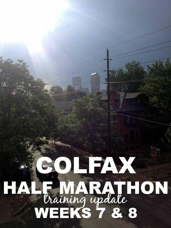 Colfax Half Marathon weeks 7 and 8 via Treble in the Kitchen