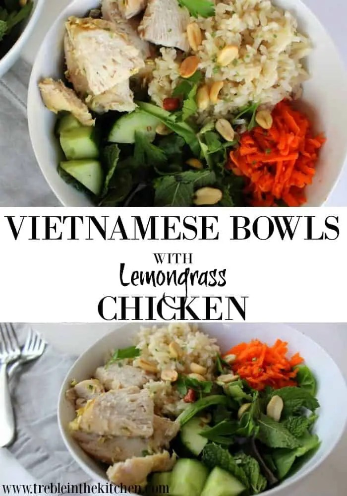 Vietnamese Lemongrass Chicken Bowl from Treble in the Kitchen