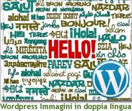Wordpress immagini in doppia lingua