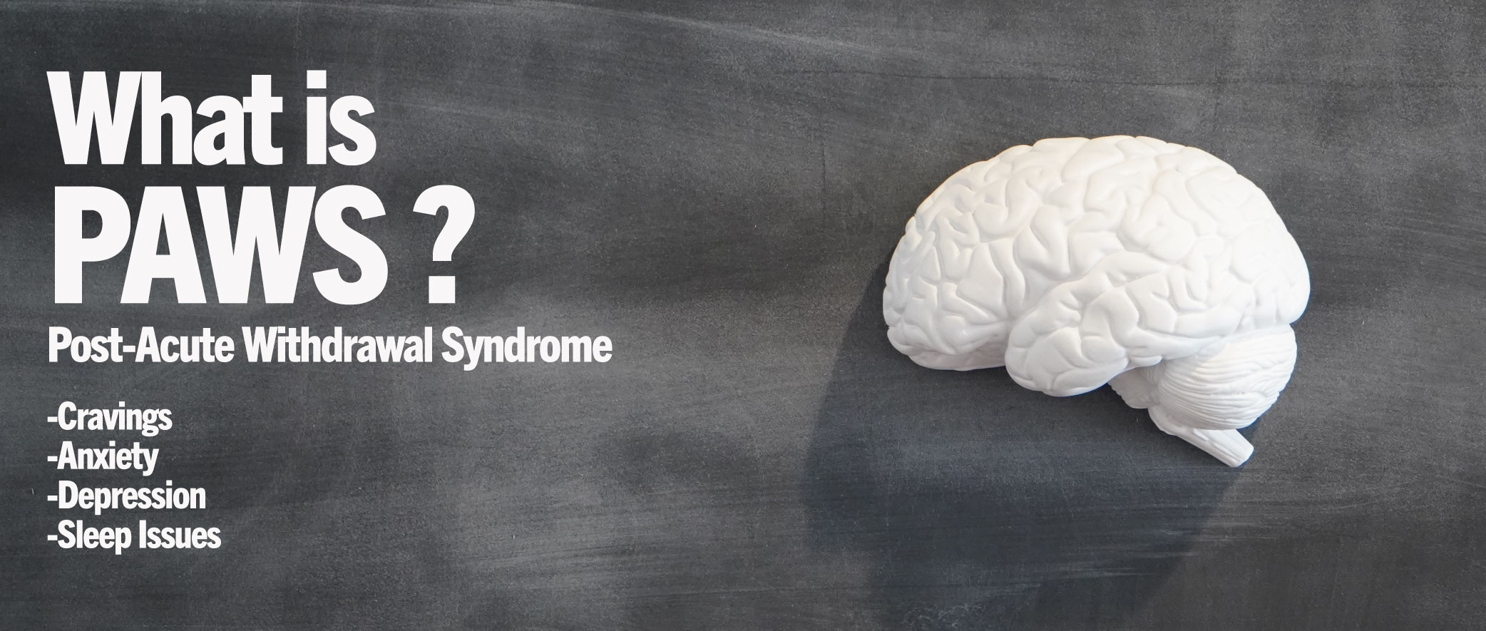 What Is Post Acute Withdrawal Syndrome