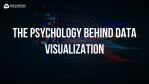 psychology behind data visualization