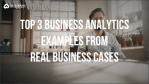 why business analytics is so important