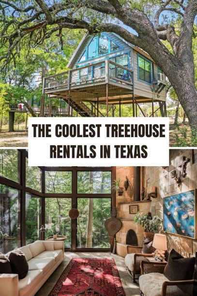 Coolest Treehouse Rentals in Texas