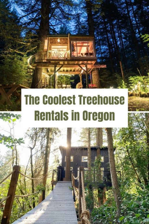 Treehouse Rentals in Oregon