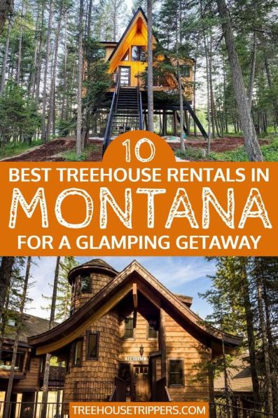 Treehouse Rentals in Montana
