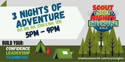 Scout Appreciation Nights Treehouse World