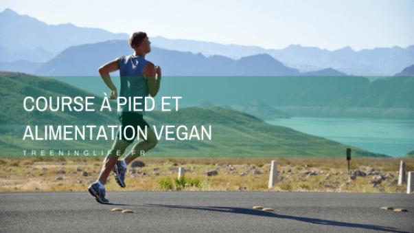 Conseils pour combiner véganisme et course à pied