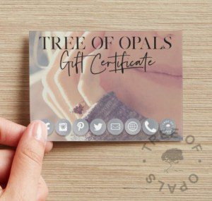 Tree of Opals gift certificate front. This can be sent on its own or with a kit for cremation ash, hair or finger and handprints