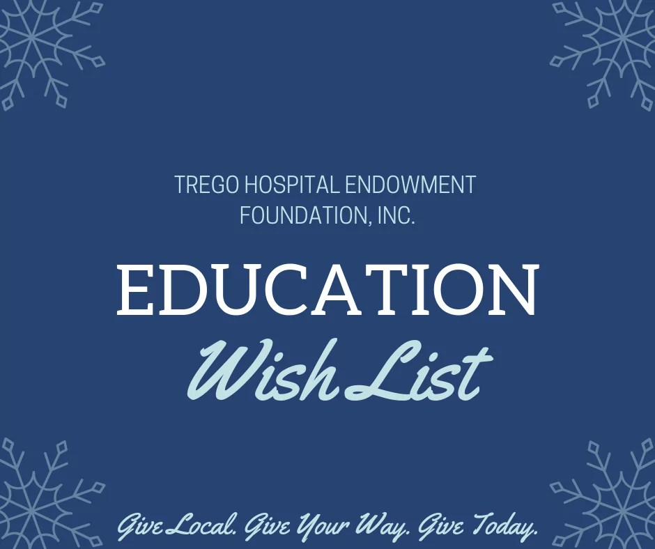Trego Hospital Endowment Foundation Education Wish List