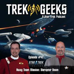Disruptor Beam & Star Trek Timelines