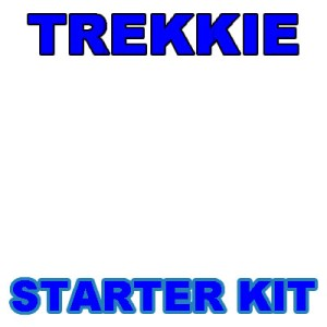 Starter Kit for New Trekkies