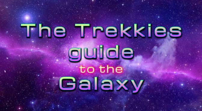 Trekkie Guide To The Galaxy