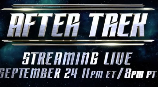 Netflix Air Time Update and 'After Trek' – The Star Trek Discovery Aftershow