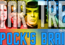 Truth OR Myth Huh?! Spock's Brain, Season Three, Episode One