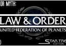 Law and Order UFP (Part 2) – The Prime Directive VS The Original Series