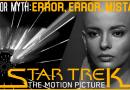 Error, Error, Mistakes; Star Trek: The Motion Picture