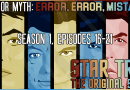 Truth OR Myth? Error, Error, Mistakes! Star Trek: TOS (Part 4)